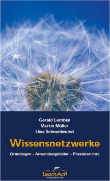 Buch Wissensnetzwerke. Grundlagen-Anwendungsfelder-Praxisberichte