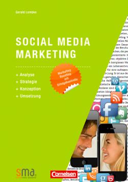 Buch Der Leitfaden und Bestseller für effektive Social Media Umsetzung in Unternehmen