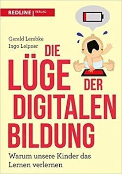 Lüge der Digitalen Bildung